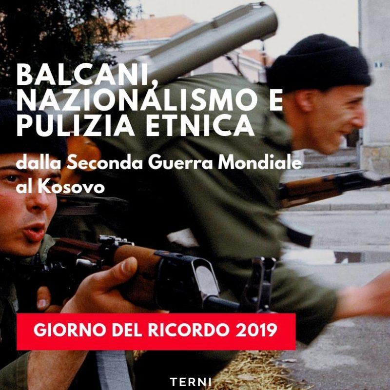Giorno del ricordo 2019: Balcani nazionalismo e pulizia etnica